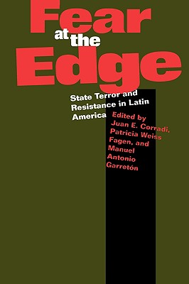 Image for Fear at the Edge: State Terror and Resistance in Latin America
