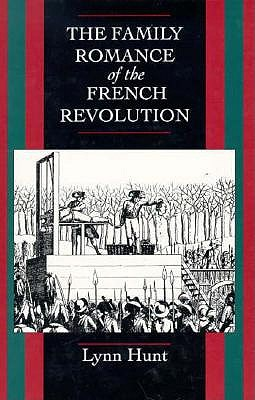 Image for The Family Romance of the French Revolution