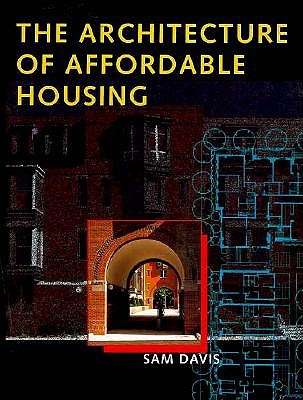 Image for ARCHITECTURE OF AFFORDABLE HOUSING, THE