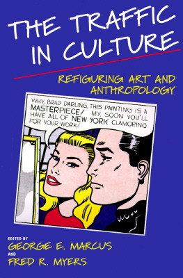 Image for The Traffic in Culture: Refiguring Art and Anthropology