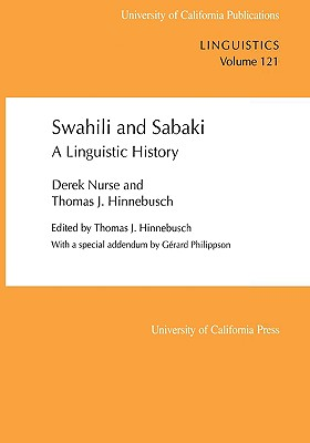 Image for Swahili and Sabaki: A Linguistic History (Volume 121) (UC Publications in Linguistics)
