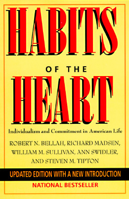 Image for Habits of the Heart: Individualism and Commitment in American Life