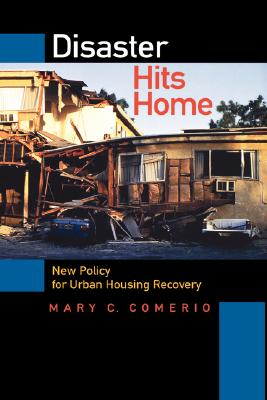 Image for Disaster Hits Home: New Policy for Urban Housing Recovery