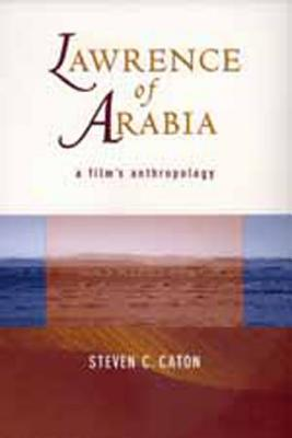 Image for Lawrence of Arabia: A Film's Anthropology