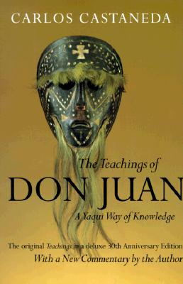 Image for Teachings of Don Juan, The: A Yaqui Way of Knowledge