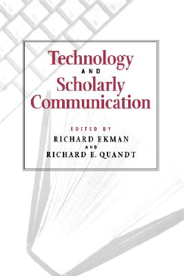 Image for Technology and Scholarly Communication