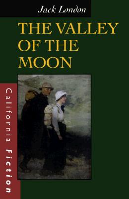 The Valley of the Moon (California Fiction), London, Jack