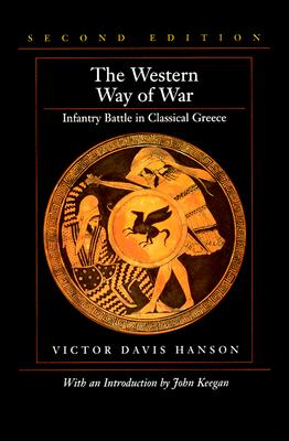 Image for Western Way of War : Infantry Battle in Classical Greece