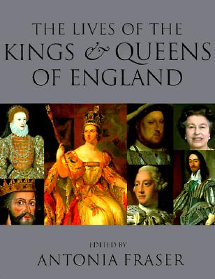 Image for LIVES OF THE KINGS AND QUEENS OF ENGLAND