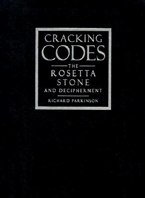 Image for Cracking Codes: The Rosetta Stone and Decipherment