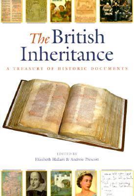 Image for The British Inheritance: A Treasury of Historic Documents