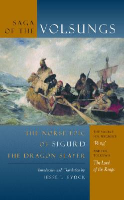 Image for The Saga of the Volsungs: The Norse Epic of Sigurd the Dragon Slayer