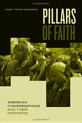 Image for Pillars of Faith: American Congregations and Their Partners