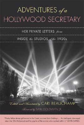 Image for Adventures of a Hollywood Secretary: Her Private Letters from Inside the Studios of the 1920s