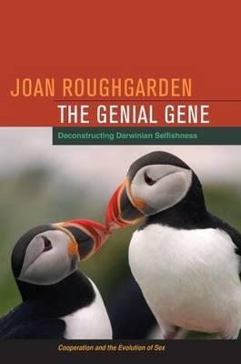 Image for The Genial Gene: Deconstructing Darwinian Selfishness