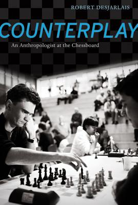 Image for Counterplay: An Anthropologist at the Chessboard