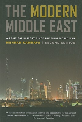 The Modern Middle East: A Political History since the First World War, Kamrava, Mehran