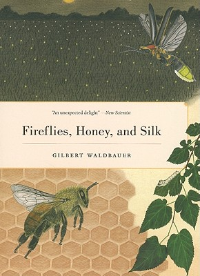 Image for Fireflies, Honey, and Silk