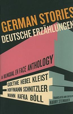 Image for German Stories/Deutsche Erzahlungen: A Bilingual En Face Anthology