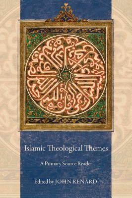 Image for Islamic Theological Themes: A Primary Source Reader