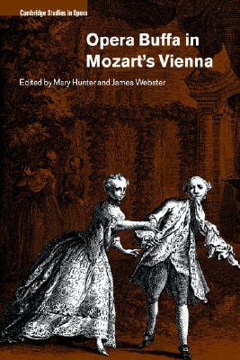 Opera Buffa in Mozart's Vienna (Cambridge Studies in Opera)