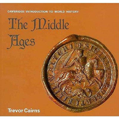 Image for The Middle Ages (Cambridge Introduction to World History)