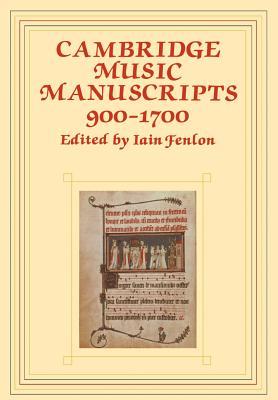 Cambridge Music Manuscripts, 900-1700