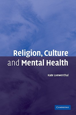 Religion, Culture and Mental Health, Kate Loewenthal