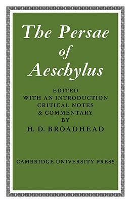 The Persae of Aeschylus, Aeschylus