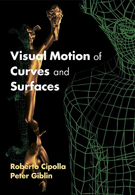 Image for Visual Motion of Curves and Surfaces