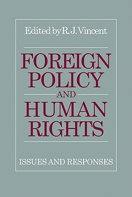Foreign Policy and Human Rights: Issues and Responses