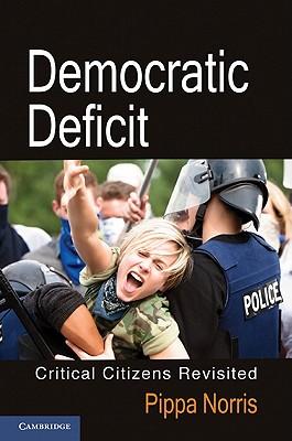 Image for Democratic Deficit: Critical Citizens Revisited