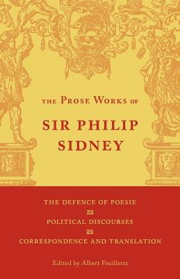 Image for The Defence of Poesie, Political Discourses, Correspondence and Translation: Volume 3