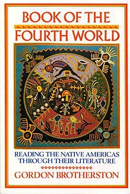 Image for Book of the Fourth World: Reading the Native Americas through their Literature