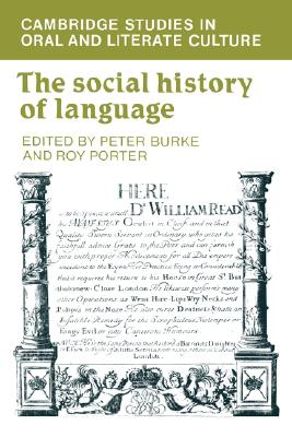 The Social History of Language, Burke, Peter; Porter, Roy