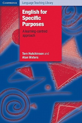English for Specific Purposes, Hutchinson, Tom,  Waters, Alan