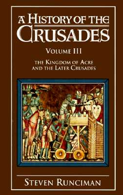 Image for HISTORY OF THE CRUSADES VOLUME III