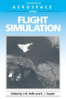 Flight Simulation (Cambridge Aerospace Series)