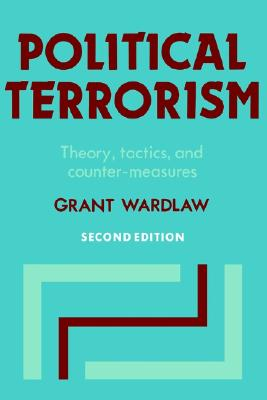 Image for Political Terrorism: Theory, Tactics and Counter-Measures