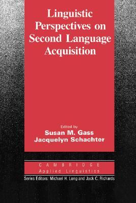 Linguistic Perspectives on Second Language Acquisition (Cambridge Applied Linguistics)