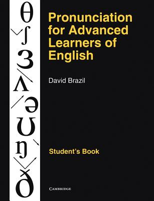 Pronunciation for Advanced Learners of English Student's book, Brazil, David