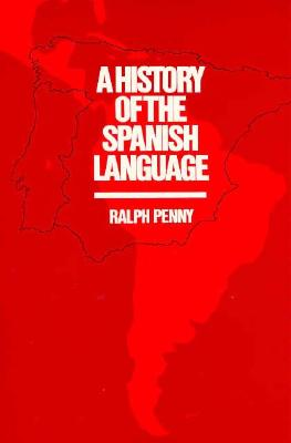 Image for History of the Spanish Language