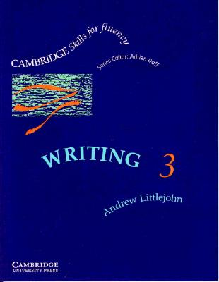 Image for Cambridge Skills for Fluency: Writing 3 Student's Book  Upper-intermediate