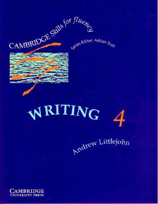 Image for Cambridge Skills for Fluency: Writing 4 Student's Book  Advanced