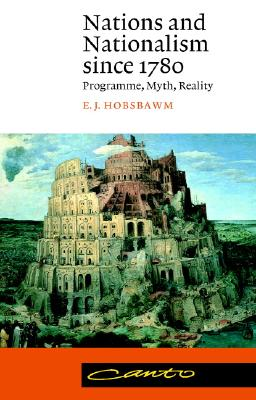 Image for Nations and Nationalism since 1780: Programme, Myth, Reality (ed 2)