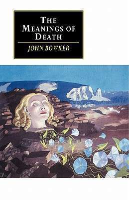 "The Meanings of Death (Canto original series), ""Bowker, John"""