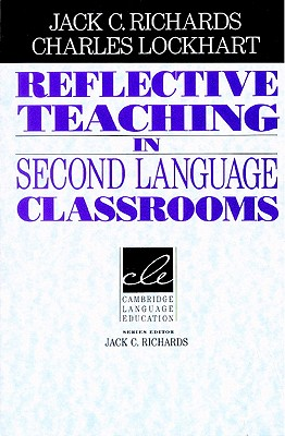 Image for Reflective Teaching in Second Language Classrooms
