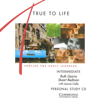 True to Life Intermediate Personal study audio CD  English for Adult Learners, Gairns, Ruth,  Redman, Stuart