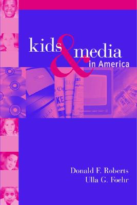 Image for KIDS AND MEDIA IN AMERICA