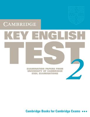 Image for Cambridge Key English Test 2 Student's Book: Examination Papers from the University of Cambridge ESOL Examinations (KET Practice Tests)
